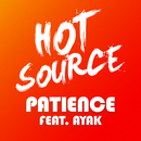Patience (feat. Ayak Thiik)/Hot Source