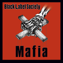 Mafia/Black Label Society