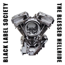 The Blessed Hellride/Black Label Society
