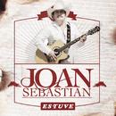 Estuve (En Vivo)/Joan Sebastian