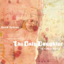 The Good Son Vs. The Only Daughter - The Blemish Remixes/David Sylvian