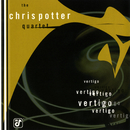 Vertigo/The Chris Potter Quartet