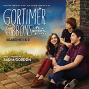 Gortimer Gibbon's Life On Normal Street: Seasons 1 & 2 (Music From The Amazon Original)/Sasha Gordon