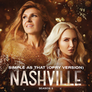 Simple As That (Opry Version) (feat. Charles Esten)/Nashville Cast