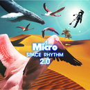 SPACE RHYTHM 2.0/Micro