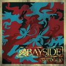 Shudder (Bonus Track Version)/Bayside