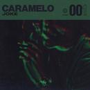 Caramelo/Joke