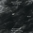 Valentin Silvestrov: Sacred Songs/Kiev Chamber Choir, Mykola Hobdych