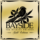 The Walking Wounded (Gold Edition)/Bayside