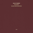 Sound And Shadows/Ralph Towner, Solstice