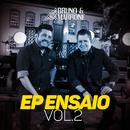 EP Ensaio (Vol. 2 / Ao Vivo)/Bruno & Marrone