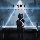 Nightmares/FYKE