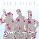 Grace Is Running/God's Chosen