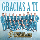 Gracias A Ti/Banda Los Sebastianes