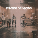 Live At AllSaints Studios/Imagine Dragons