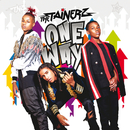 One Way/The Tainerz