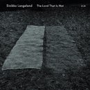 The Land That Is Not/Sinikka Langeland