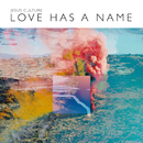 Love Has A Name (Live)/Jesus Culture