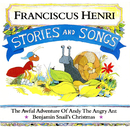 Stories And Songs/Franciscus Henri