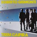 EGBERTO GISMONTI/TRE/Egberto Gismonti
