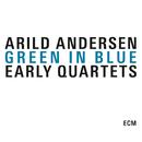 ARILD ANDERSEN/GREEN/Arild Andersen