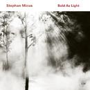 STEPHAN MICUS/BOLD A/Stephan Micus