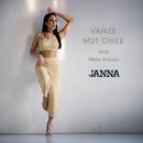 Vaikee Mut Oikee (feat. Nikke Ankara)/Janna