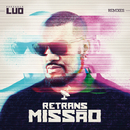 Retransmissão (Remixes)/Pregador Luo