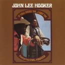 If You Miss 'Im . . . I Got 'Im/John Lee Hooker