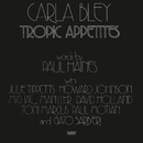 CARLA BLEY/TROPIC AP/Carla Bley