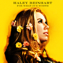 For What It's Worth/Haley Reinhart