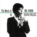 The Music Of Mr. Jobim/Sylvia Telles