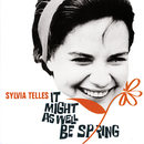It Might As Well Be Spring/Sylvia Telles