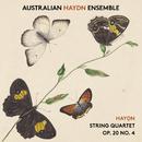 Haydn String Quartet, Op. 20, No. 4/Australian Haydn Ensemble