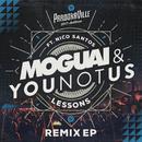 Lessons (Parookaville 2017 Anthem / Remix EP) (feat. Nico Santos)/MOGUAI, YOUNOTUS
