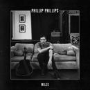 Miles/Phillip Phillips