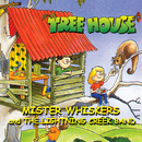 Treehouse - Mister Whiskers And The Lightning Creek Band/Franciscus Henri