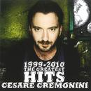 1999-2010 The Greatest Hits/Cesare Cremonini