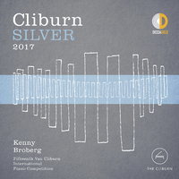 Cliburn Silver 2017 - 15th Van Cliburn International Piano Competition (Live)/Kenny Broberg