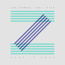 Play It Cool (feat. Kyla)/Zac Samuel
