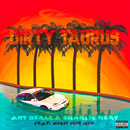 Dirty Taurus (Remix) (feat. Rich The Kid)/Charlie Heat, Ant Beale