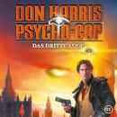 01: Das dritte Auge/Don Harris - Psycho Cop