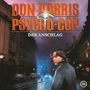 10: Der Anschlag/Don Harris - Psycho Cop
