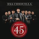 Esa Chiquilla/Norteño 4.5