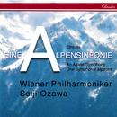 Richard Strauss: Eine Alpensinfonie; Wiener Philharmoniker Fanfare; Feierlicher Einzug/Seiji Ozawa, Wiener Philharmoniker