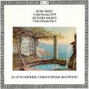 Schubert: Violin Sonata D.574 / Mendelssohn: Violin Sonata Op.4/Jaap Schröder, Christopher Hogwood