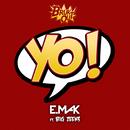Yo (feat. Big Zeeks)/E. Mak