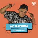 Ela Sente O Grave/MC Rafinha
