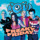 Freaky Friday/Aqua