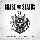 Love Me More (Remixes) (feat. Emeli Sandé)/Chase & Status